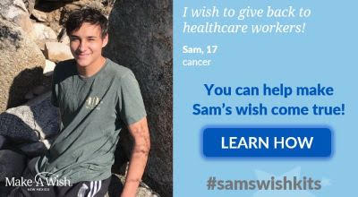Make-A-Wish Grants Sam's Wish to Give Back to Healthcare Workers on April 29